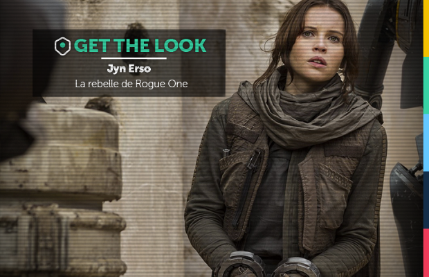get-the-look-jyn-erso